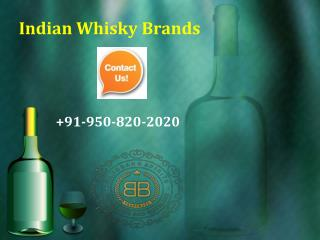 Top whisky in India    91 9508202020  Indian Whisky Brands