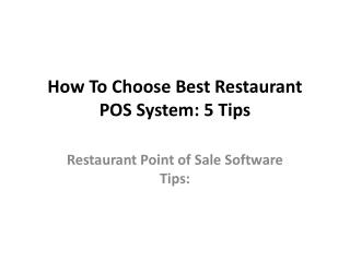 How To Choose Best Restaurant POS System: 5 Tips