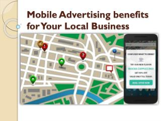 Mobile Advertising benefits for Your Local Business