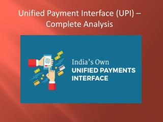 Unified Payment Interface (UPI) – Complete Analysis