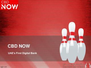 CBD NOW -  First Digital Only Bank UAE