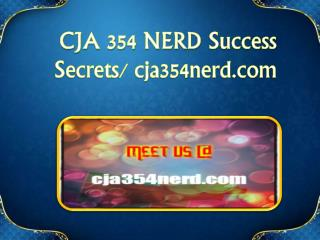CJA 354 NERD Success Secrets/  cja354nerd.com