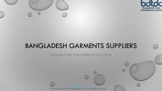 Bangladesh garments suppliers - Introducing the green revolution