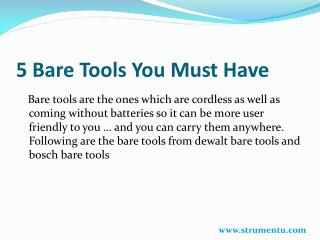 5 Bare Tools You Must Have