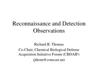 Reconnaissance and Detection Observations
