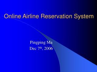 Online Airline Reservation System