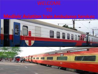 Best Emergency Train Ambulance Services in Delhi by Medivic Aviation