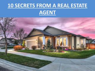 10 Secrets From a Real Estate Agent