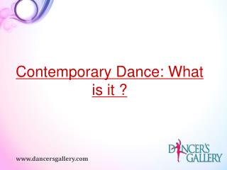 Contemporary Dance : What is it ?