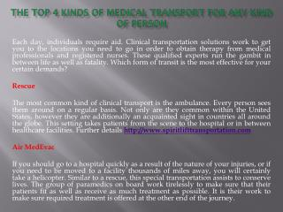 The Top 4 Kinds of Medical Transport for Any kind of Person