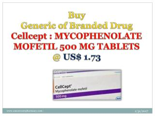 Buy Mycophenolate - Cellcept Mofetil 500 Mg Tablets @ Us$ 1.73