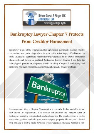 Bankruptcy Lawyer Chapter 7 Protects From Creditor Harassment