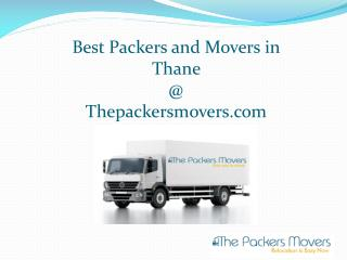 Best packers and movers in thane @ www.thepackersmovers.com