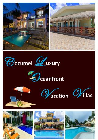 Cozumel Luxury Oceanfront Villas for Rent - RMOCeanfrontRentals