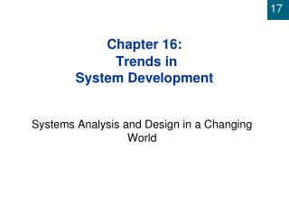 Chapter 16:  Trends in  System Development