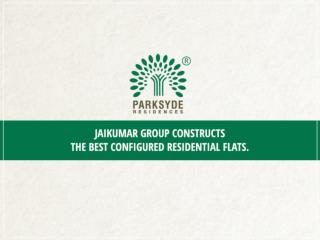Best Configured Residential Flats.