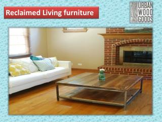 Reclaimed Living furniture