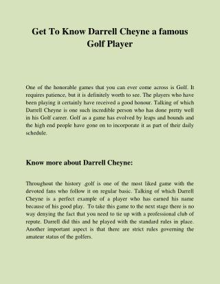Get To Know Darrell Cheyne a famous Golf Player