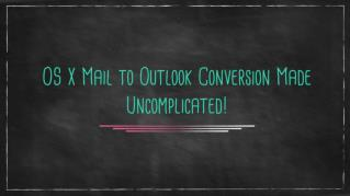 OS X Mail to Outlook Converter | Convert Mac MBOX to PST