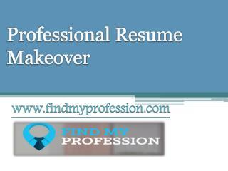 Professional Resume Makeover - www.findmyprofession.com