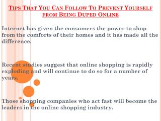 Points That You Can Follow To Prevent Yourself from Being Duped Online