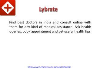 Psychiatrist in Pune - Lybrate