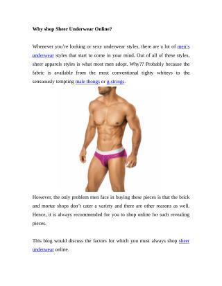 Why shop Sheer Underwear?