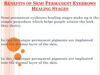 Various Benefits of Semi Permanent Eyebrows Healing Stages