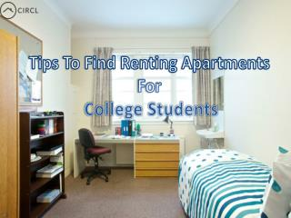Tips To Find Renting Apartments For College Students