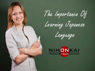 The Importance Of Learning Japanese Language