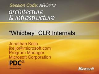 Whidbey  CLR Internals
