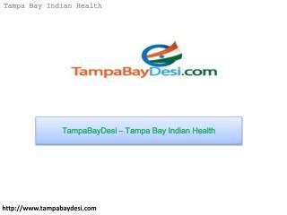 TampaBayDesi – Tampa Bay Indian Health