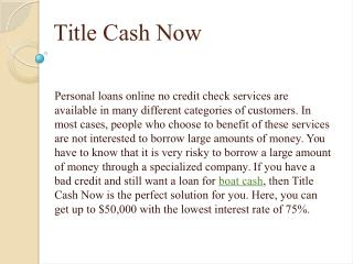 Features of Auto Cash loan by title cash now