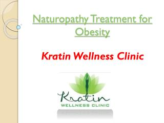 Naturopathy Treatment for Obesity at Kratin Wellness Clinic