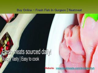 Buy Online - Fresh Fish In Gurgaon | Neatmeat