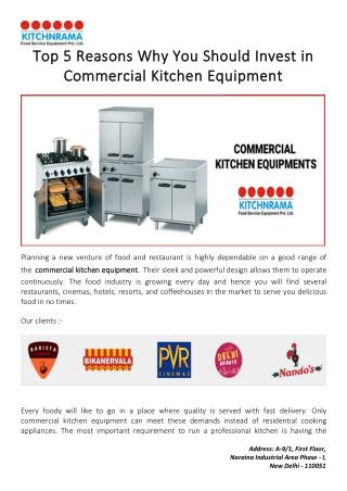 Top 5 Reasons Why You Should Invest in Commercial Kitchen Equipment