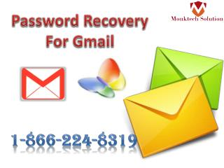 Password Recovery For Gmail: A mix of Quickness and Responsiveness 1-866-224-8319