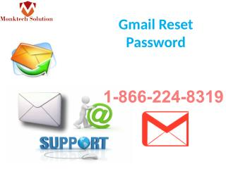 Gmail Reset Password: A Gmail Support System 1-866-224-8319