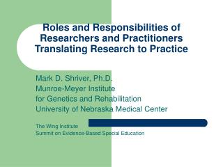 Roles and Responsibilities of Researchers and Practitioners Translating Research to Practice