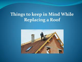 Things to Keep in Mind While Replacing a Roof