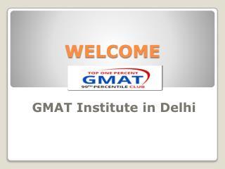 GMAT INSTITUTE IN DELHI