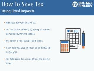 This Tricks To Help You That How to Save Tax Using Fixed Deposit