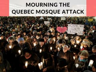 Mourning the Quebec mosque attack