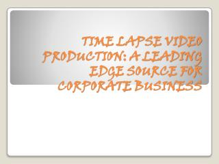 Time-lapse Leading Edge