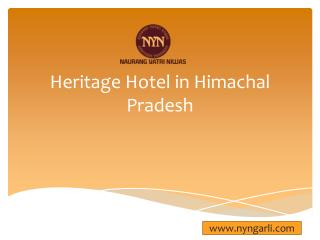 Heritage Hotel in Himachal Pradesh