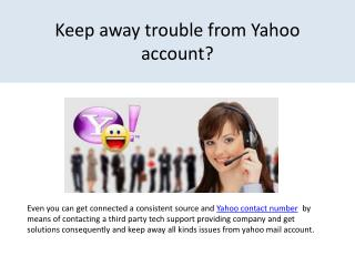 Easily alert of the way to keep Yahoo account away from trouble?