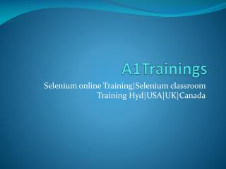 Selenium online Training|Selenium classroom Training Hyd|USA|UK|Canada