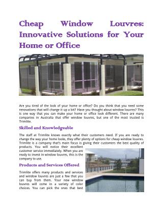 Cheap Window Louvres: Innovative Solutions for Your Home or Office