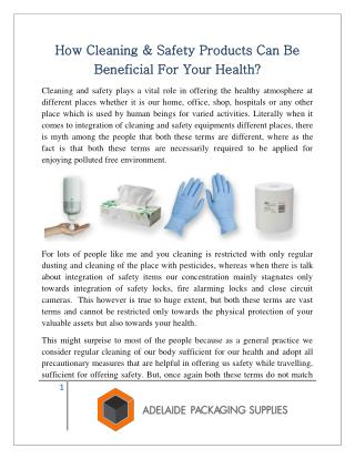 How Cleaning & Safety Products Can Be Beneficial For Your Health?