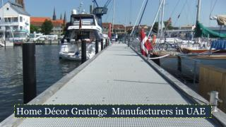 Home Décor Gratings  Manufacturers in UAE